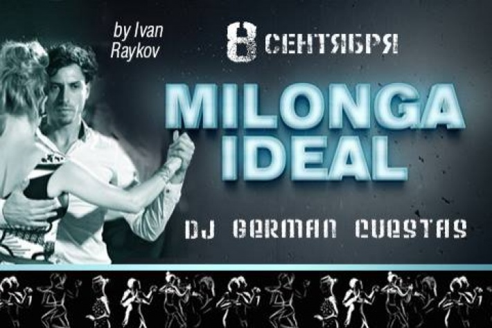 Milonga IDEAL 8.09, DJ - Germán Cuestas!
