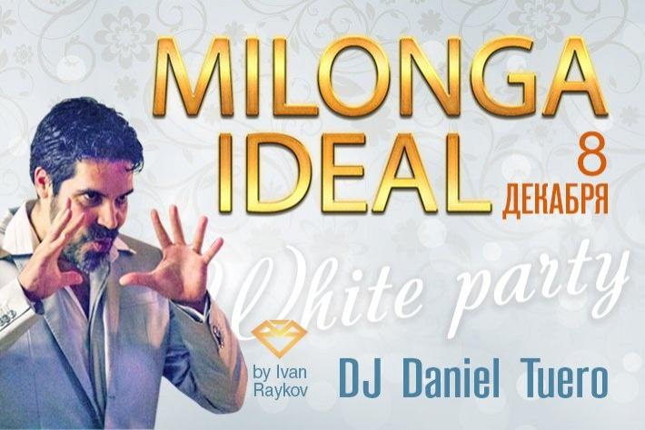 Милонга IDEAL, зимняя в белом! DJ - Даниэль Туэро!
