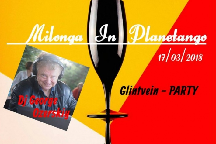 Milonga Glintvein-PARTY! DJ - Жорж Озерский!