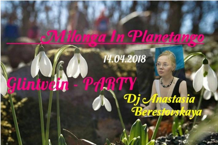 Милонга Glintwein-Party! DJ - Анастасия Берестовская!