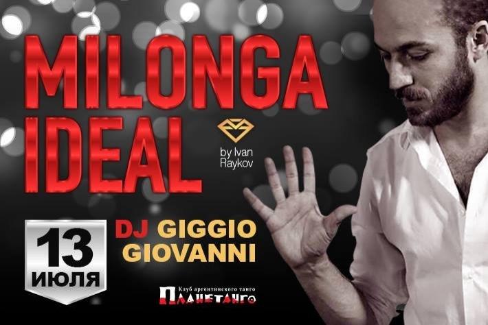 Милонга IDEAL! DJ - Джиджио Джованни!