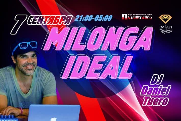 Милонга IDEAL! DJ - Даниэль Туэро!