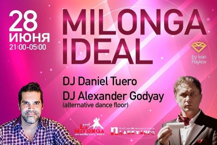 Милонга IDEAL! DJ - Даниэль Туэро! DJ альт.танцпола - Александр Годяй Исаенко!