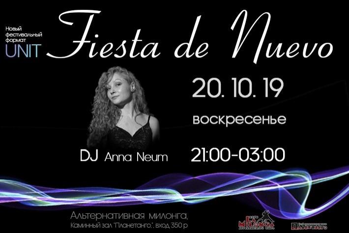 Fiesta de Nuevo! Альтернативная милонга. DJ -  Анна Неум