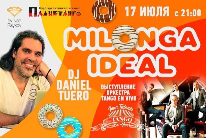 Милонга IDEAL DJ DANIEL TUERO! Гости милонги оркестр TANGO EN VIVO