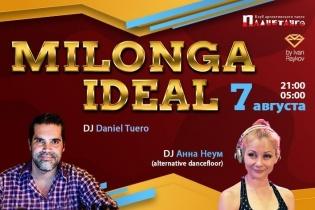 Милонга IDEAL DJ Daniel Tuero & Анна Неум ( альтернативный танцпол)